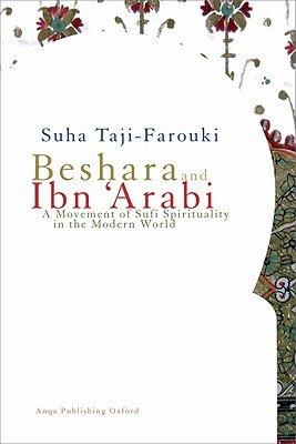Beshara and Ibn  Arabi