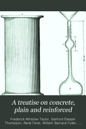 A treatise on concrete, plain and reinforced: materials, construction, and design of concrete and reinforced concrete