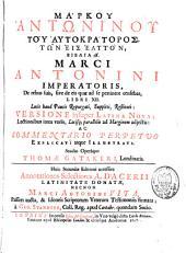 Marci Antonini imperatoris de rebus suis sive de eis quae ad se pertinere censebat, libri XII