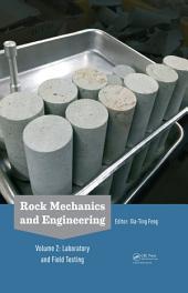 Rock Mechanics and Engineering Volume 2: Laboratory and Field Testing