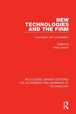 New Technologies and the Firm