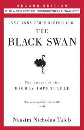 The Black Swan: Second Edition: The Impact of the Highly ImprobableFragility""
