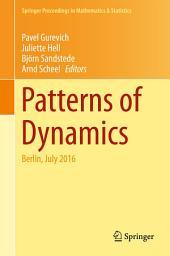 Patterns of Dynamics: Berlin, July 2016
