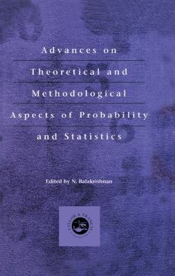 Advances on Theoretical and Methodological Aspects of Probability and Statistics