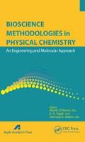 Bioscience Methodologies in Physical Chemistry PDF