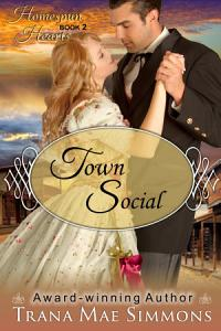 Town Social  The Homespun Hearts Series  Book 2  Book