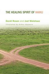 The Healing Spirit of Haiku