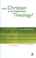 How Christian Is Our Present Day Theology  PDF
