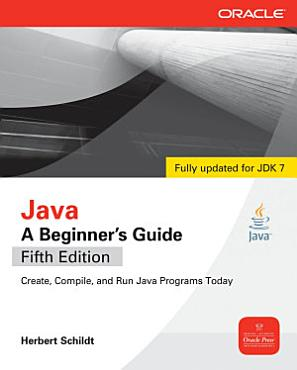 Java  A Beginner s Guide  5th Edition PDF