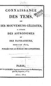 Connaissance des temps ou des mouvements célestes, à l'usage des astronomes et des navigateurs
