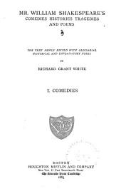 Mr. William Shakespeare's Comedies, Histories, Tragedies, and Poems: Volume 1