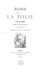 Éloge de la folie d'Erasme,.