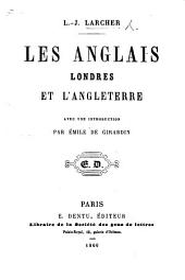 Les Anglais, Londres et l'Angleterre, avec une introduction par E. de Girardin