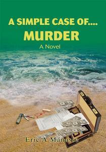 A Simple Case Of    Murder PDF
