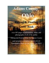 Adams County Ohio Fishing & Floating Guide Book: Complete fishing and floating information for Adams County Ohio