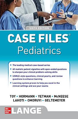 Case Files Pediatrics  Sixth Edition