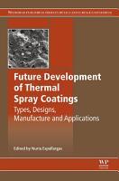 Future Development of Thermal Spray Coatings PDF
