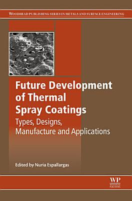 Future Development of Thermal Spray Coatings