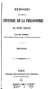 Mémoires pour servir à l'histoire de la philosophie au XVIIIe siècle: Volume1