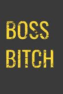 Boss Bitch