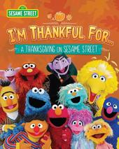 I'm Thankful for...(Sesame Street)