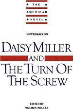 New Essays on 'Daisy Miller' and 'The Turn of the Screw'