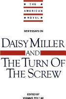 New Essays On Daisy Miller And The Turn Of The Screw