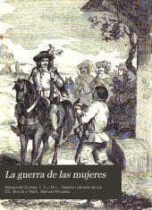 La guerra de las mujeres: novela histórica
