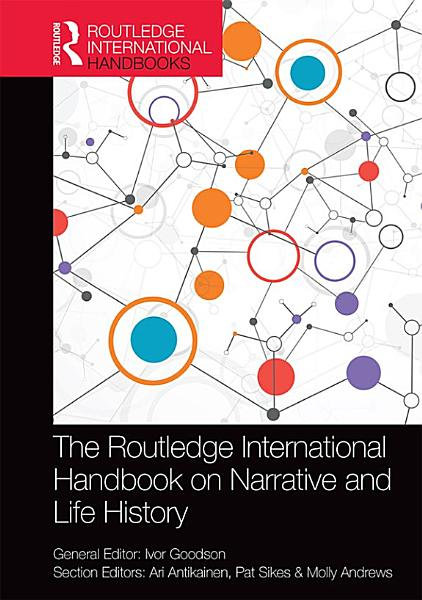 Download The Routledge International Handbook on Narrative and Life History Book