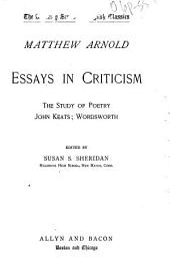 Essays in Criticism: The Study of Poetry; John Keats; Wordsworth
