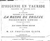 Iphigénie en Tauride. Tragédie ... arrangée pour le Clavecin par J. C. F. Rellstab,etc