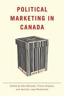 Political Marketing in Canada Book
