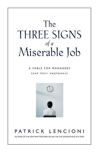 Download The Three Signs of a Miserable Job Book