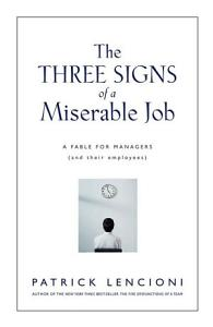 The Three Signs of a Miserable Job Book