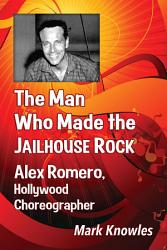 The Man Who Made The Jailhouse Rock Book PDF
