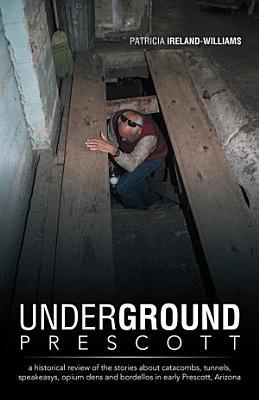 Underground Prescott
