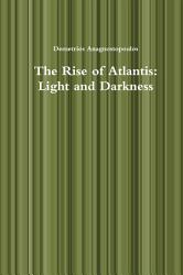 The Rise Of Atlantis Light And Darkness Book PDF