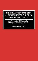 The Indian Subcontinent in Literature for Children and Young Adults PDF