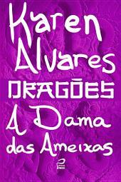 Dragões - A Dama das Ameixas