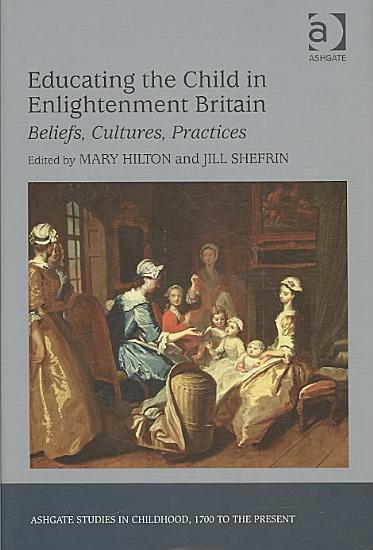 Educating the Child in Enlightenment Britain PDF