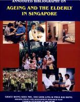 Annotated Bibliography on Ageing and the Elderly in Singapore PDF