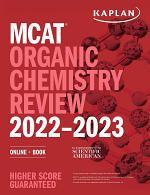 MCAT Organic Chemistry Review 2022-2023