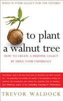To Plant A Walnut Tree PDF