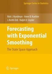 Forecasting with Exponential Smoothing: The State Space Approach