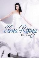 Elena Rising