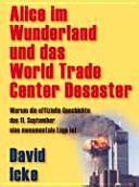 Alice im Wunderland und das World Trade Center Desaster PDF