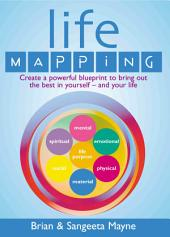 Life Mapping: How to become the best you