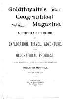 Goldthwaite s Geographical Magazine PDF