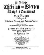 Geschichte Christian des Vierten, Königs in Dänemark: Band 2