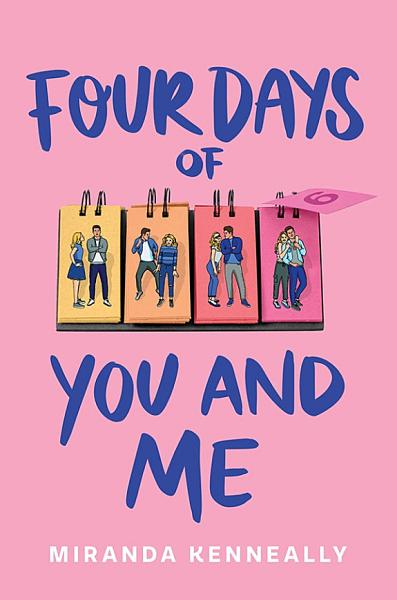 Download Four Days of You and Me Book